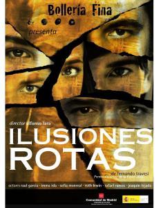 Ilusiones Rotas: Premio Nacional de Teatro Calderón de la Barca