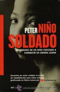 Peter, niño soldado. Testimonio de un niño forzado a combatir en la guerra de Sierra Leona